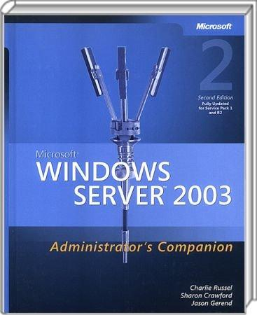 Microsoft Windows Server 2003 Administrator�s Companion -  / Autor:  Russel, Charlie / Crawford, Sharon / Gerend, Jason, 978-0-7356-2047-6