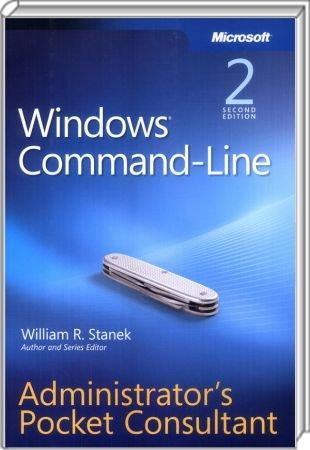 Microsoft Windows Command-Line - Second Edition - Administrator�s Pocket Consultant / Autor:  Stanek, William R., 978-0-7356-2262-3