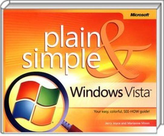 Windows Vista Plain & Simple - Your easy, colorful, SEE-HOW guide! / Autor:  Joyce, Jerry / Moon, Marianne, 978-0-7356-2268-5