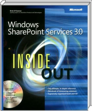 Windows SharePoint Services 3.0 Inside Out - The ultimate, in-depth reference / Autor:  O�Connor, Errin, 978-0-7356-2323-1