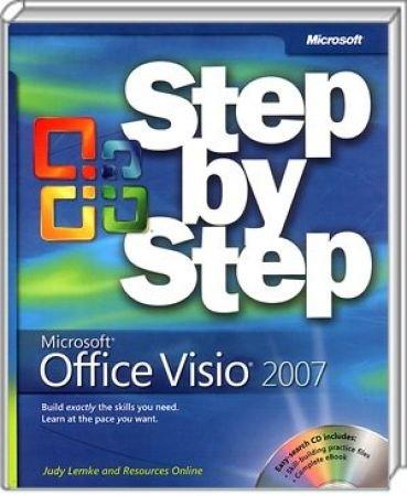 Microsoft Office Visio 2007 Step by Step - Build exactly the skills you need. Learn at the pace you want. / Autor:  Lemke, Judy / Resources Online, 978-0-7356-2357-6