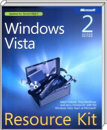 Windows Vista Resource Kit - Second Edition / Autor:  Tulloch, Mitch / Northrup, Tony / Honeycutt, Jerry, 978-0-7356-2596-9