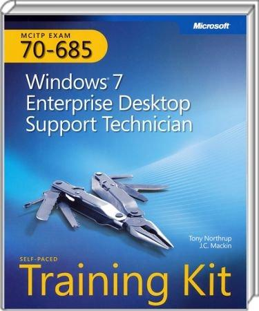 Windows 7 Enterprise Desktop Support Technician Training Kit - MCITP EXAM 70-685 / Autor:  Northrup, Tony / Mackin, J.C., 978-0-7356-2709-3