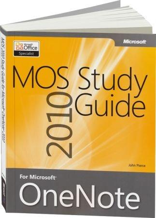 MOS 2010 Study Guide for Microsoft OneNote - For MOS Exam 77-853 / Autor:  Pierce, John, 978-0-7356-6594-1