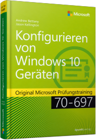 Konfigurieren von Microsoft Windows 10-Ger�ten, Best.Nr. MS-375, € 39,90