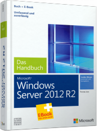 Microsoft Windows Server 2012 R2 - Das Handbuch, ISBN: 978-3-86645-179-7, Best.Nr. MS-5179, erschienen 01/2014, € 59,00