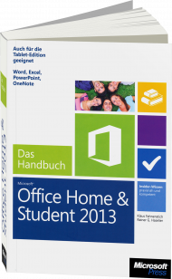 Microsoft Office Home and Student 2013 - Das Handbuch, ISBN: 978-3-84833-050-8, Best.Nr. MSE-5155, erschienen 04/2013, € 19,90