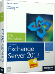 Microsoft Exchange Server 2013 - Das Handbuch, Best.Nr. MSE-5168, € 47,20