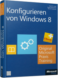 Konfigurieren von Windows 8, ISBN: 978-3-84833-039-3, Best.Nr. MSE-5697, erschienen , € 55,20
