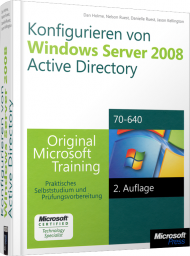 Konfigurieren von Windows Server 2008 Active Directory, ISBN: 978-3-86645-730-0, Best.Nr. MSE-5970, erschienen 11/2011, € 63,20