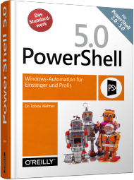 or-009, PowerShell 5.0 von Microsoft-Press, 1158 S., € 49,90 (ET 06/2016) 978-3-96009-009-0