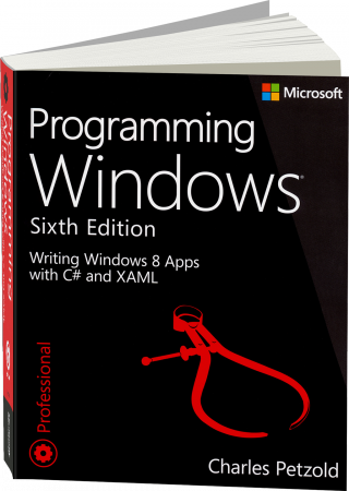Programming Windows, Sixth Edition - Writing Windows 8 Apps with C# and XAML / Autor:  Petzold, Charles, 978-0-7356-7176-8