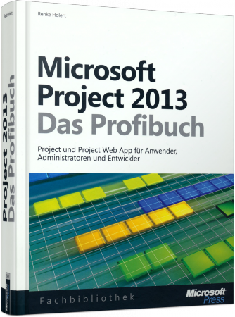 ms-5488, Microsoft Project 2013 - Das Profibuch von Microsoft-Press, 754 S., € 49,90 (ET 03/2014) 978-3-86645-488-0
