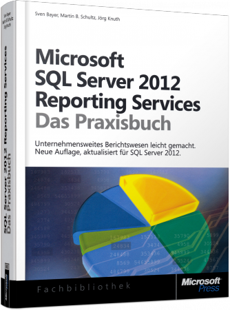 ms-5692, Microsoft SQL Server 2012 Reporting Services - Das Praxisbuch von Microsoft-Press, 666 S., € 49,90 (ET 01/2014) 978-3-86645-692-1