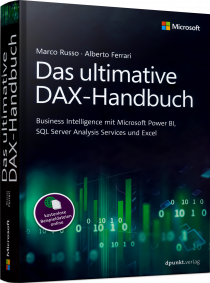 Das ultimative DAX-Handbuch - Business Intelligence mit MS Power BI, SQL Server... / Autor:  Russo, Marco / Ferrari, Alberto, 978-3-86490-726-5