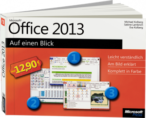 microsoft office 2013 auf einen blick leicht. Black Bedroom Furniture Sets. Home Design Ideas