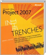 Microsoft Office Project 2007 in the trenches, Best.Nr. MP-2616, € 10,00