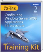 Configuring Windows Server 2008 Applications Infrastructure, Best.Nr. MP-4878, € 25,00