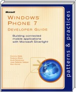 Windows Phone 7 Developer Guide, Best.Nr. MP-5609, € 12,00