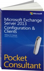 Microsoft Exchange Server 2013 Pocket Consultant, Best.Nr. MP-8168, € 22,00