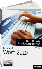 Microsoft Word 2010, ISBN: 978-3-86645-070-7, Best.Nr. MS-5070, erschienen 04/2011, € 14,90