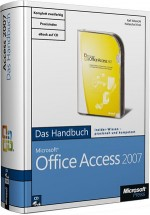 Microsoft Office Access 2007 - Das Handbuch, Best.Nr. MS-5104, € 39,90