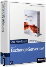 Microsoft Exchange Server 2007 - Das Handbuch, ISBN: 978-3-86645-116-2, Best.Nr. MS-5116, erschienen 10/2007, € 39,00