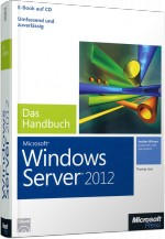 Microsoft Windows Server 2012 - Das Handbuch, Best.Nr. MS-5159, € 59,00