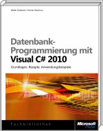 Datenbank-Programmierung mit Visual C# 2010, Best.Nr. MS-5446, € 49,90