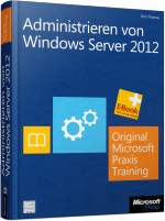 Administrieren von Windows Server 2012, Best.Nr. MS-5481, € 69,00