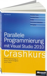Parallele Programmierung mit Visual Studio 2010 - Crashkurs, Best.Nr. MS-5555, € 29,90
