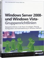 Windows Server 2008- und Windows Vista-Gruppenrichtlinien, Best.Nr. MS-5641, € 59,00