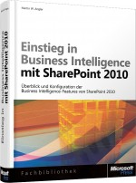 Einstieg in Business Intelligence mit SharePoint 2010, Best.Nr. MS-5683, € 39,90