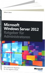 Microsoft Windows Server 2012 - Ratgeber f�r Administratoren, Best.Nr. MS-5691, € 39,90