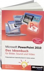 PowerPoint 2010 - Das Ideenbuch f�r Bilder, Sound und Video, Best.Nr. MS-5827, € 19,90