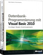 Datenbank-Programmierung mit Visual Basic 2010, ISBN: 978-3-86645-378-4, Best.Nr. MSE-5445, erschienen 11/2010, € 39,90