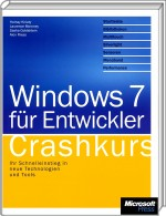 Windows 7 für Entwickler - Crashkurs, ISBN: 978-3-86645-710-2, Best.Nr. MSE-5539, erschienen 03/2010, € 23,90