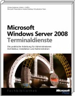 Microsoft Windows Server 2008 Terminaldienste, Best.Nr. MSE-5663, erschienen 12/2009, € 39,90