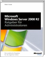 Microsoft Windows Server 2008 R2 - Ratgeber für Administratoren, Best.Nr. MSE-5675, erschienen 05/2010, € 31,90