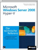 Microsoft Windows Server 2008 Hyper-V - Die technische Referenz, Best.Nr. MSE-5926, erschienen 10/2009, € 63,20